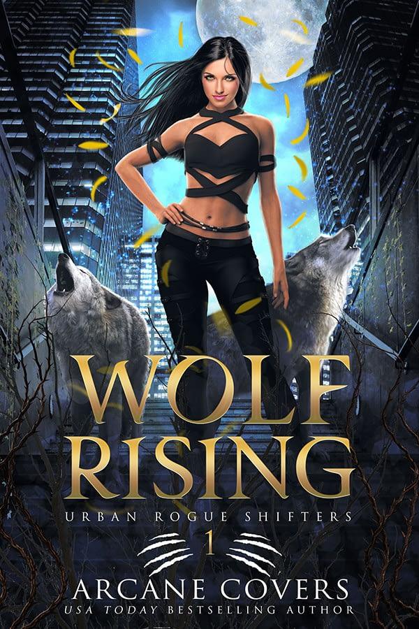 Wolf Rising - Arcane Covers - Urban Fantasy