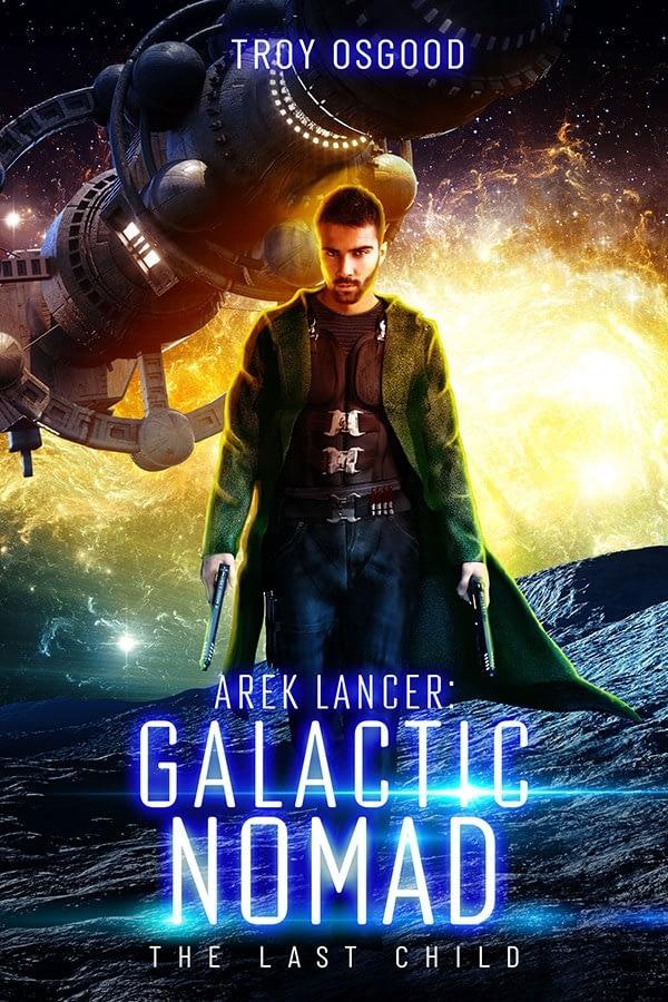 Arek Lancer Galactic Nomad-Arcane Covers-Gen SciFi