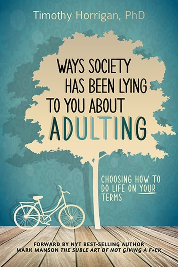 Ways Society Has Been Lying To You About Adulting